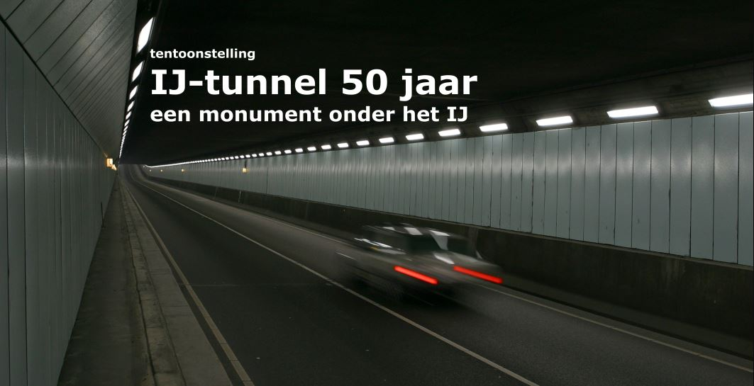 IJ-tunnel 50 jaar,