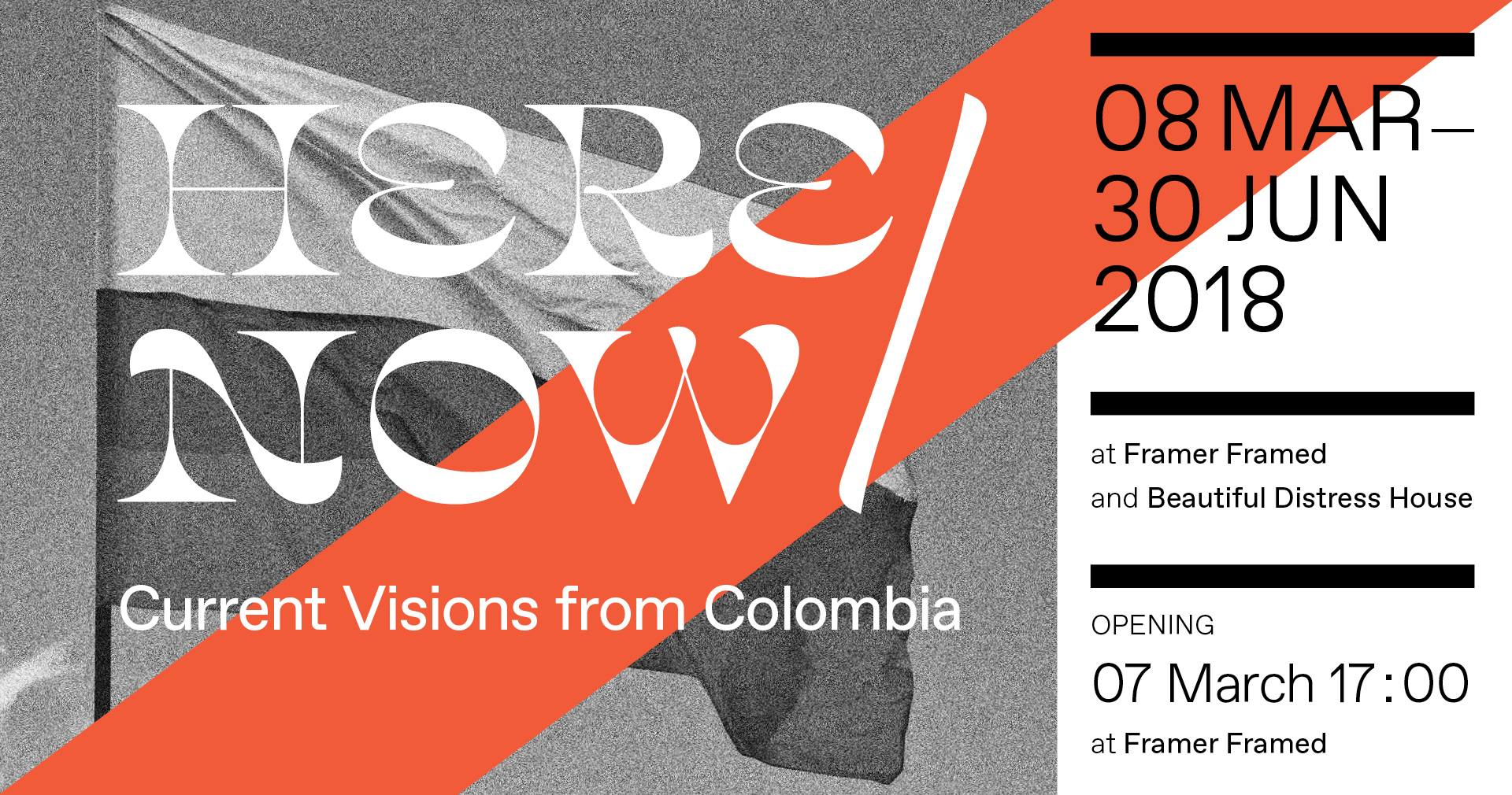 Expositie HERE/NOW: Current Visions from Colombia