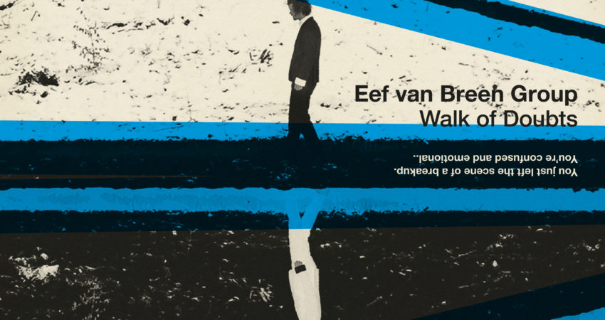 Release: Walk of Doubts – Eef van Breen