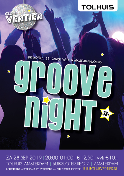 Tolhuis Groove Night!