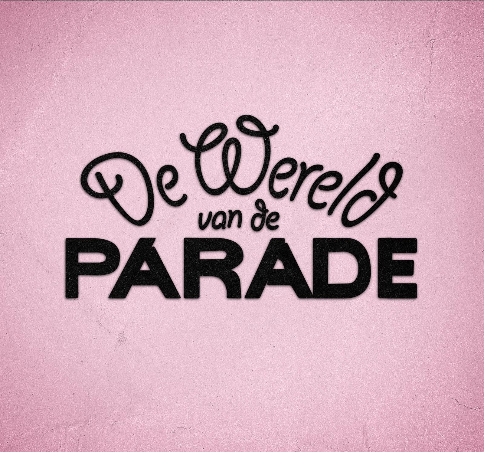 De Wereld van de Parade