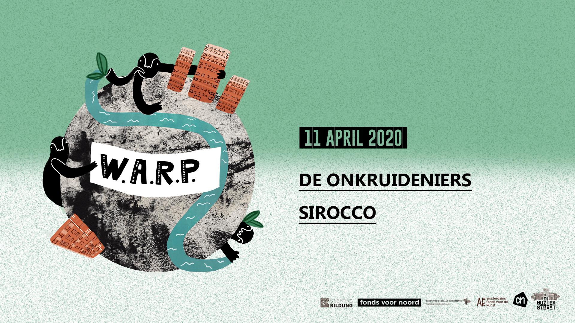 W.A.R.P – met Sirocco en De Onkruidenier
