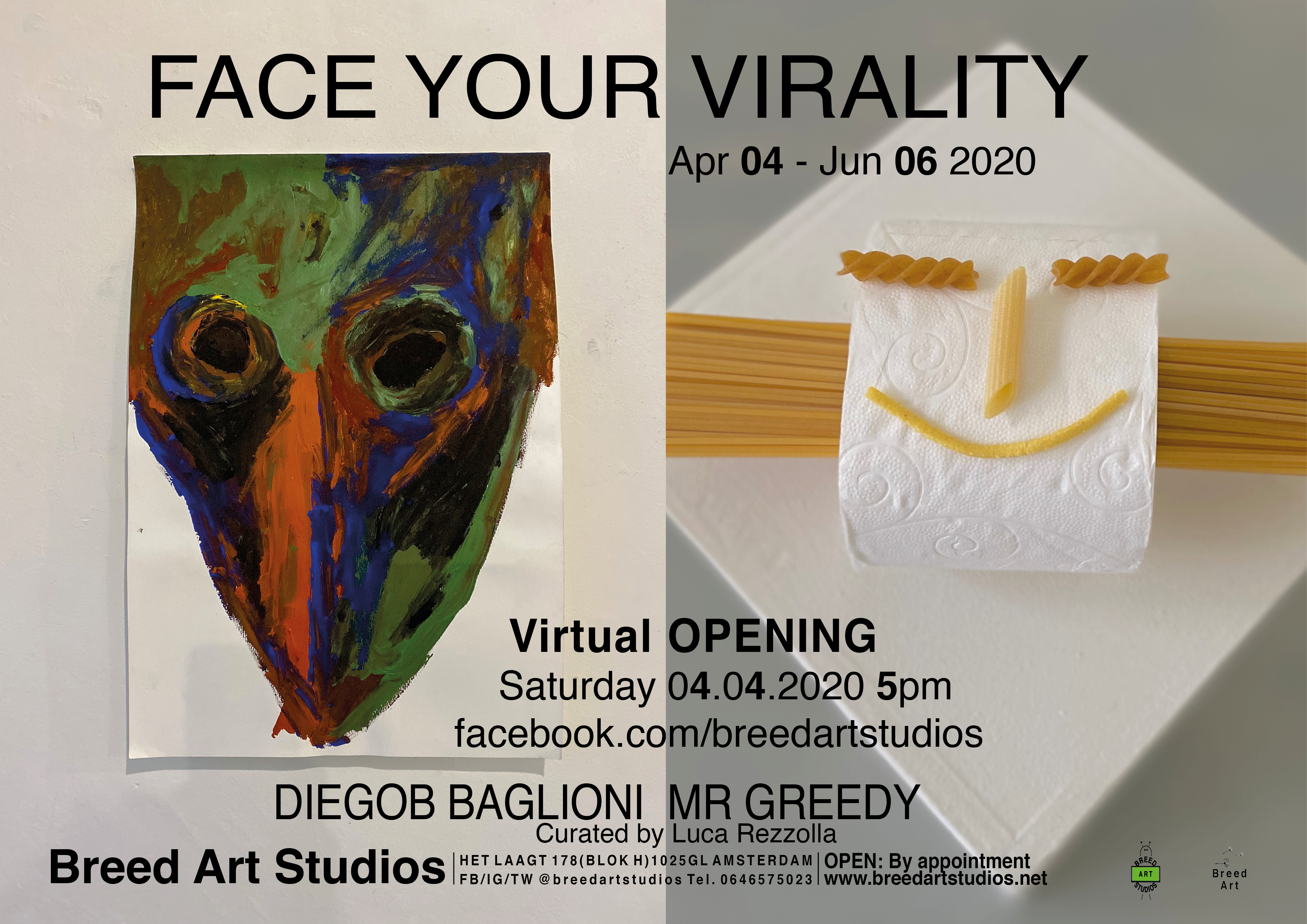 Face Your Virality – Virtual Opening!